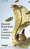 1 cobra, 2 souliers et beaucoup d'ennuis (grands caractères) - Editions de la Loupe - 08/06/2007