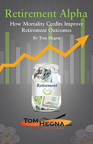 Retirement Alpha: How Mortality Credits Improve Retirement Outcomes