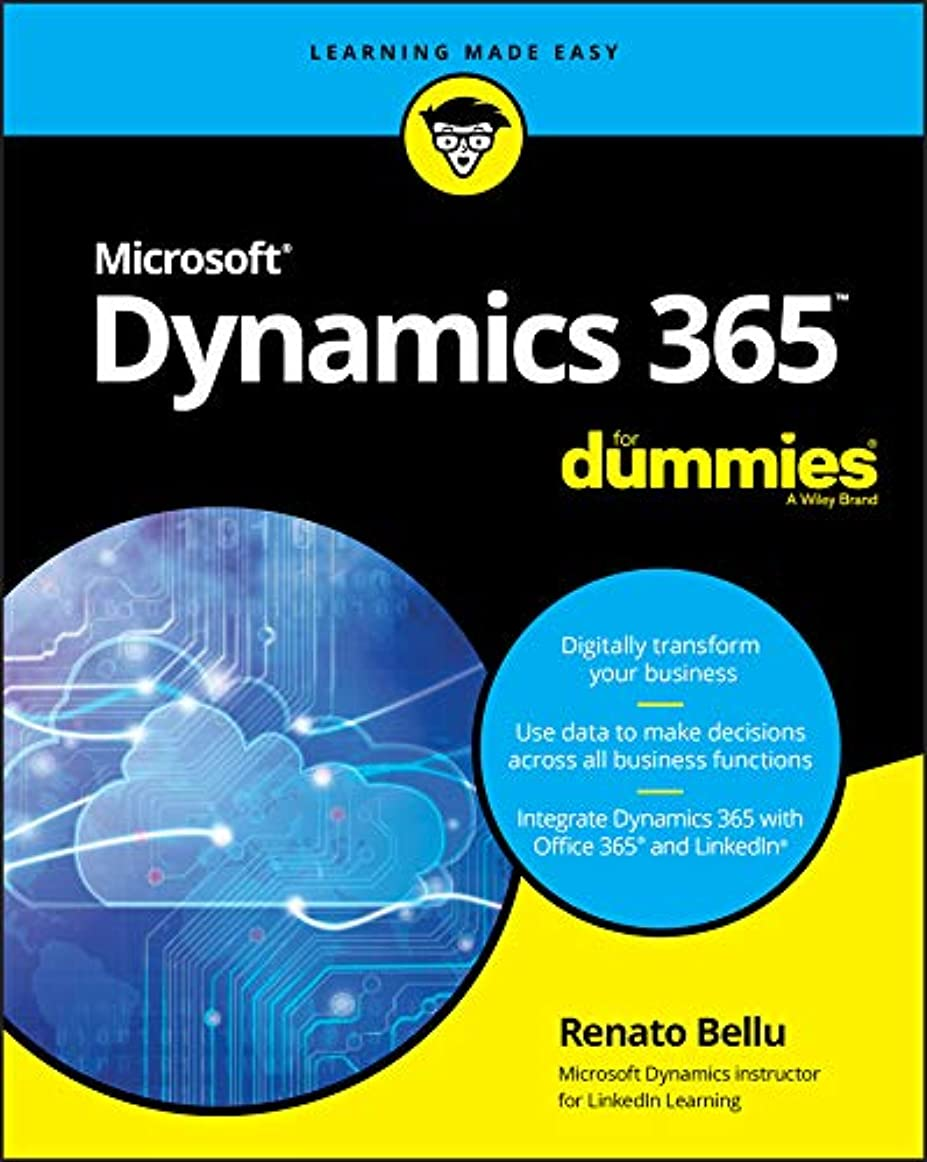 設計中でしないでくださいMicrosoft Dynamics 365 For Dummies (For Dummies (Computer/Tech)) (English Edition)