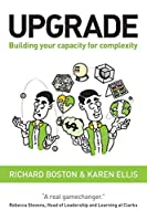 Upgrade: Building your capacity for complexity