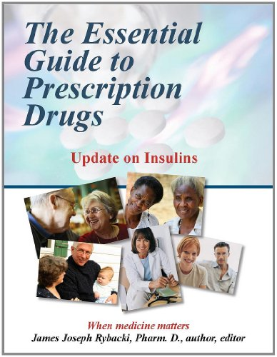 The Essential Guide to Prescription Drugs, Update on Insulins (English Edition)