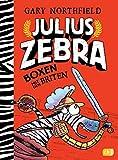 Julius Zebra - Boxen mit den Briten (Die Julius Zebra-Reihe, Band 2) - Gary Northfield