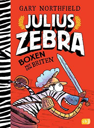 Julius Zebra - Boxen mit den Briten (Die Julius Zebra-Reihe, Band 2)
