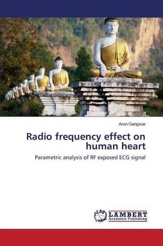 Gangwar, A: Radio frequency effect on human heart