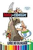 Asterix et Obelix livre de Coloriage: apprendre à colorier avec Asterix and Obelix Nouvelle édition 2021