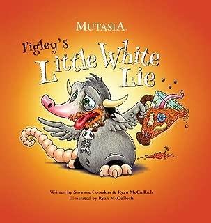 Figley's Little White Lie: Mutasia (2)