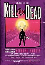 Kill the Dead: A Sandman Slim Novel (Sandman Slim, 2)