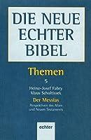 Neue Echter Bibel/Themen 5/Messias
