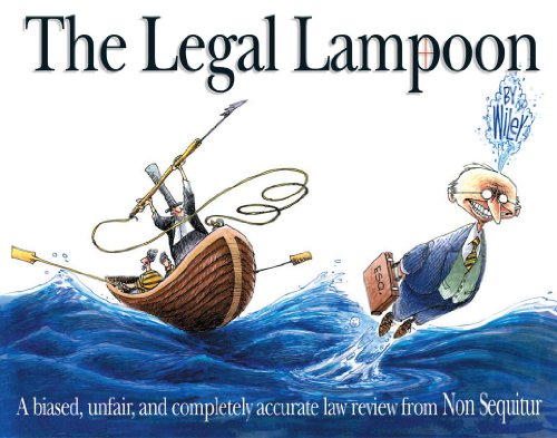 The Legal Lampoon: A Biased, Unfair, and Completely Accurate...