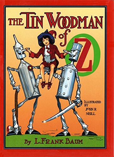 The Tin Woodman of Oz (Illustrated): A Faithful Story of the Astonishing Adventure Undertaken by the Tin Woodman, Assisted by Woot the Wanderer, the Scarecrow ... (Land of Oz Book 12) (English Edition)