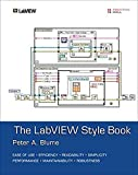 LabVIEW Style Book, The (Paperback) - Peter A. Blume