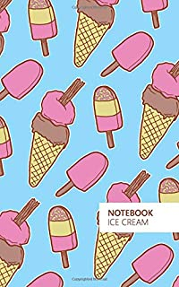 Ice Cream Notebook: (Sky Blue Edition) Fun notebook 96 ruled/lined pages (5x8 inches / 12.7x20.3cm / Junior Legal Pad / Ne...