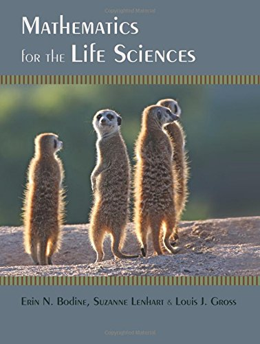 Compare Textbook Prices for Mathematics for the Life Sciences  ISBN 9780691150727 by Bodine, Erin N.,Lenhart, Suzanne,Gross, Louis J.