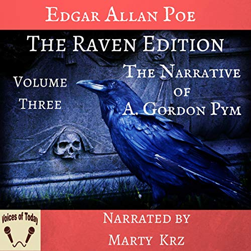 The Raven Edition - Volume Three - The Narrative of A. Gordon Pym cover art
