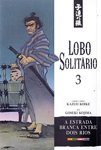 Lobo Solitário - Volume 3