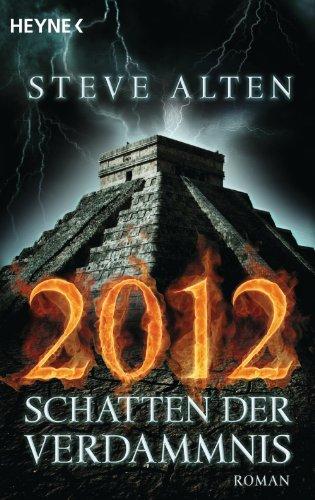 2012 - Schatten der Verdammnis: Roman (German Edition)