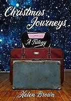 Christmas Journeys: A Trilogy