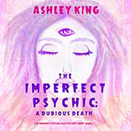 The Imperfect Psychic: A Dubious Death cover art