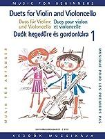 Duos fur Violine und Violoncello fur Abfanger / Duets for Violin and Violoncello for Beginners / Duok Hegedure es Gordonkara Kezdok Szamara