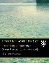 Provincial Letters and Other Papers. [London-1906]
