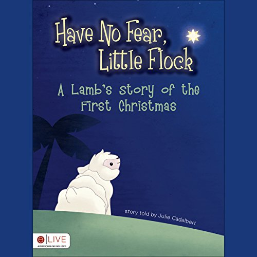 Have No Fear, Little Flock audiobook cover art