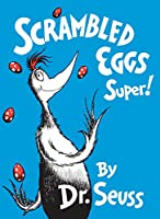 Scrambled Eggs Super! (Classic Seuss)