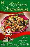 20 RECETAS NAVIDEÑAS PARA PREPARAR RISOTTOS Y PAELLAS (Colección Santa Chef nº 37) (Spanish Edition)