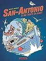 San-Antonio   - Si ma tante en avait: D'après l'oeuvre de Frédéric Dard par Sanlaville
