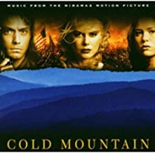 Cold Mountain Music From the Miramax Motion Picture