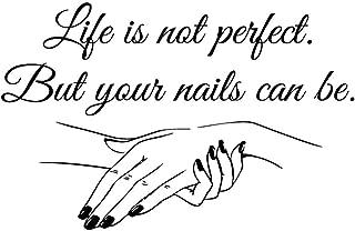 Wall Decal Removable Quote Decor Design Decal Sticker Nail Salon Quote Nails Nail Art Polish Manicure Pedicure Beauty Salon