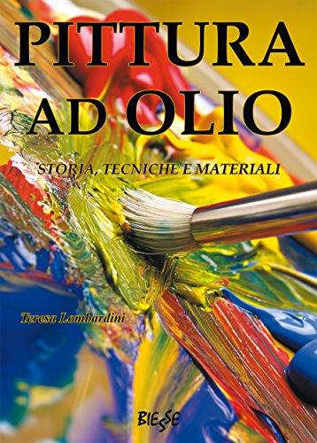 Pittura ad olio: Storia, tecniche e materiali