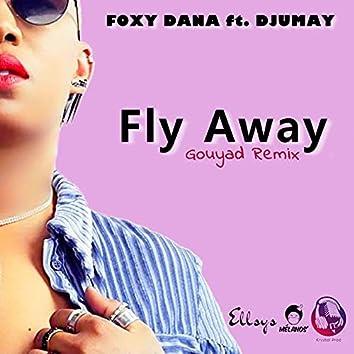 Fly Away (Gouyad Rmx)