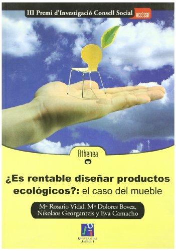 ¿Es rentable diseñar productos ecológicos? El caso del mueble: 8 (Athenea)