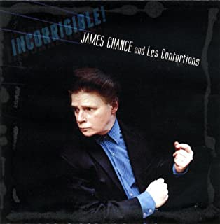 Incorrigible! by James Chance and Les Contortions (2012-11-01)