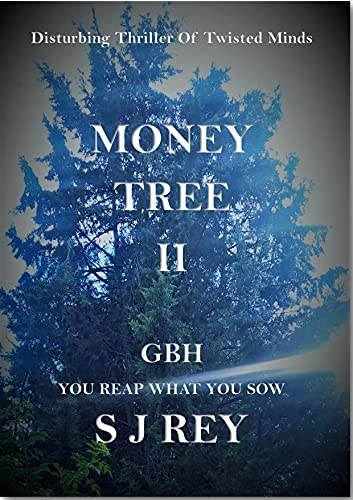 Money Tree II: GBH - You Reap What You Sow (English Edition)