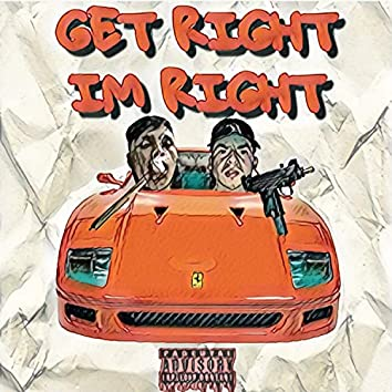 Get Right I'm Right (feat. Frosty Blxnco)