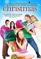 Summertime Christmas [DVD]