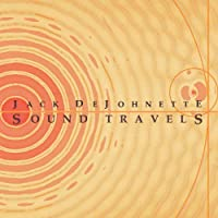 Sound Travels by Jack Dejohnette (2012-01-17)
