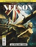 La resa dei conti. Nelson. I grandi condottieri della storia (Vol. 3) (Cosmo serie gialla)