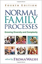 Normal Family Processes, Fourth Edition: Growing Diversity and Complexity