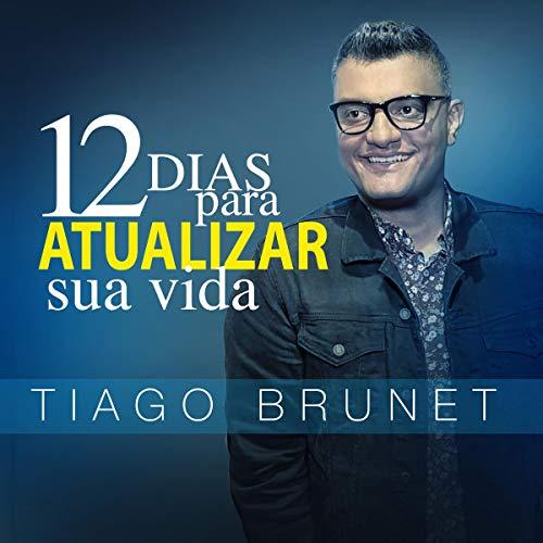 12 Dias Para Atualizar Sua Vida [12 Days to Upgrade Your Life] audiobook cover art