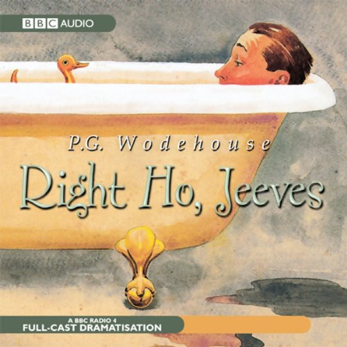Right Ho, Jeeves (Dramatised) audiobook cover art