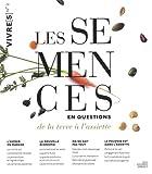 Les semences en questions - De la terre à l'assiette