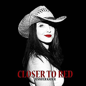 Closer to Red