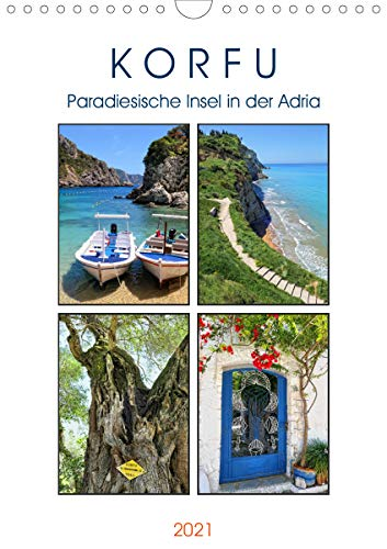 Korfu - Paradiesische Insel in der Adria (Wandkalender 2021 DIN A4 hoch)