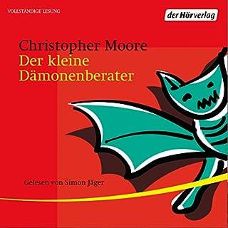 Der kleine Dämonenberater                   Autor:                                                                                                                                 Christopher Moore                               Sprecher:                                                                                                                                 Simon Jäger                      Spieldauer: 8 Std. und 46 Min.     700 Bewertungen     Gesamt 4,3