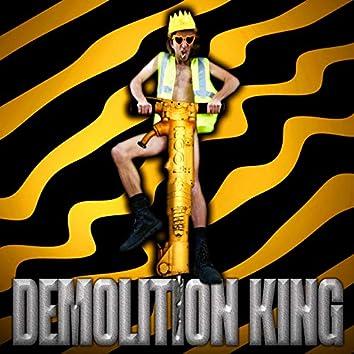 Demolition King