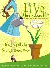 Live Abundantly: A Study in Ephesians by Lenya Heitzig (2001-05-03)