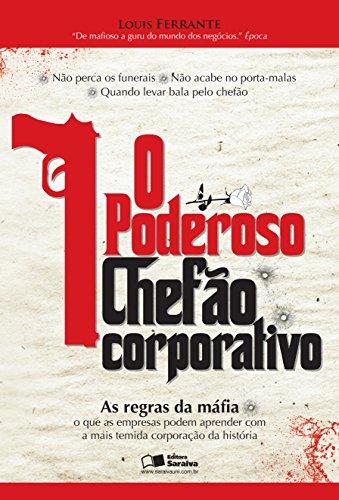 O PODEROSO CHEFÃO CORPORATIVO -