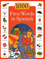 1000 First Words in Spanish (1000 First Words In...)